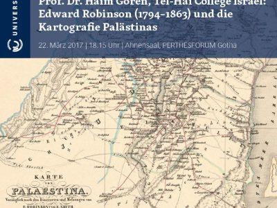 Perthes im Gespräch – Edward Robinson und die Kartografie Palästinas