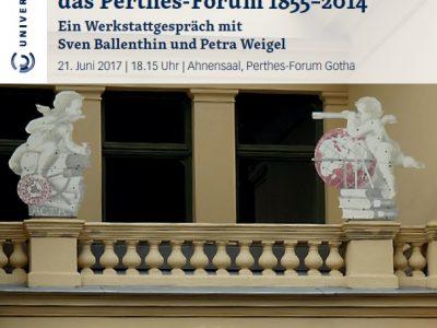 Perthes im Gespräch – Zur Baugeschichte des Perthesforums