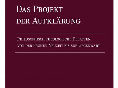 Das Projekt der Aufklärung. Festschrift für Walter Sparn erschienen