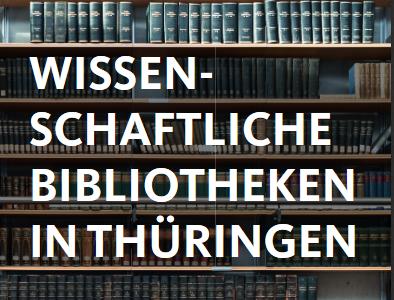 Flyer zu den wissenschaftlichen Bibliotheken Thüringens erschienen