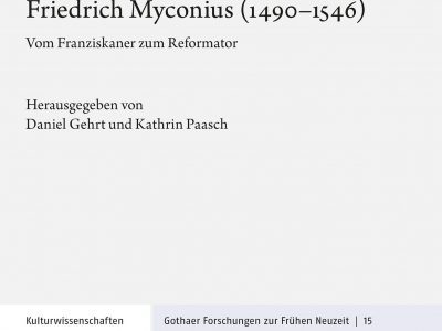Sammelband zum Gothaer Reformator Friedrich Myconius