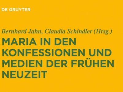"""Neuerscheinung des Sammelbandes """"Maria in den Konfessionen"""""""