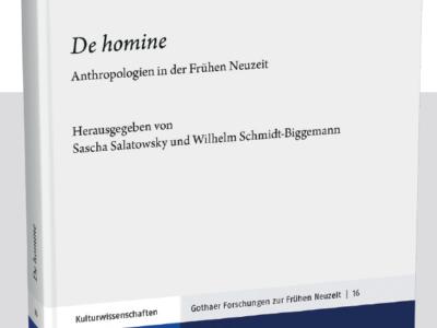 Neuerscheinung: Sammelband zu den frühneuzeitlichen Anthropologien